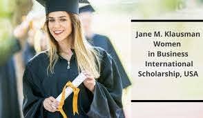 JANE M KLAUSMAN WOMEN IN BUSINESS SCHOLARSHIP 2020/2021