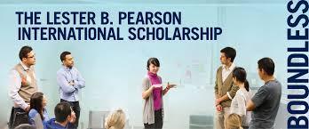 LESTER PEARSON INTERNATIONAL SCHOLARSHIPS 2020/2021