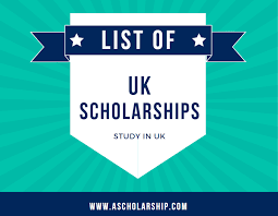 SCHOLARSHIPS IN UK AVAILABLE FOR YOU 2020/2021 APPLY NOW