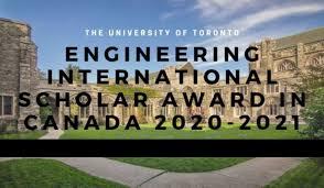 UNIVERSITY OF TORONTO ENGINEERING INTERNATIONAL SCHOLARSHIP 2020