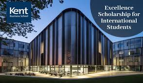 KENT BUSINESS SCHOOL INTERNATIONAL SCHOLARSHIPS UK 2020/2021