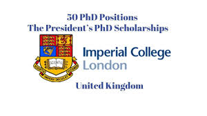 IMPERIAL COLLEGE LONDON 2021/2022 PRESIDENTS PHD SCHOLARSHIPS UK