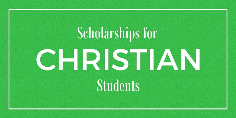 CHRISTIAN SCHOLARSHIPS LIST 2021/2022 APPLICATION FORM OUT