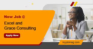 EXCEL AND GRACE CONSULTING RECRUITMENT 2021 APPLY NOW